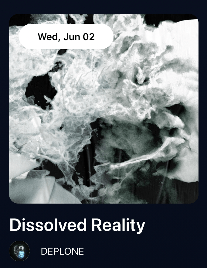 Dissolved Reality by DEPLONE-nft-drop